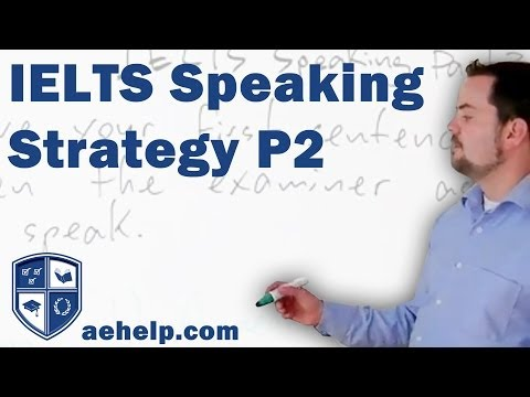 IELTS Speaking Section Part 2 General Strategies and Techniques