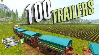 Farming Simulator 17 - 100 Trailers