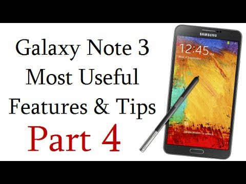 Samsung Galaxy Note 3 Most Useful Features. Tips And Tricks Video- Part 4