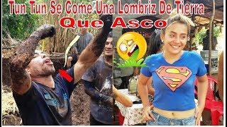 """7-Tun Tun Ahora Si Se Paso🤢Se Comió Una Lombriz Que""""ASCO"""",Les PoneN Un Reto A Las Chicas-Adobes-P7"""