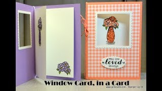 No.452 - Window Card in a Card - JanB UK #7 Top Stampin' Up! Independent Demonstrator