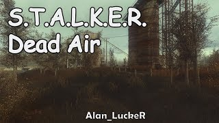БЫСТРЫЙ ОБЗОР S.T.A.L.K.E.R.: DEAD AIR