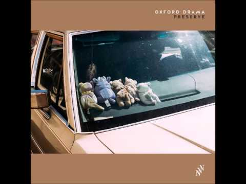 oxford drama - Preserve