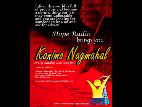 KANIMU NAGMAHAL: Love Isn't Fair (Hope Radio Philippines)