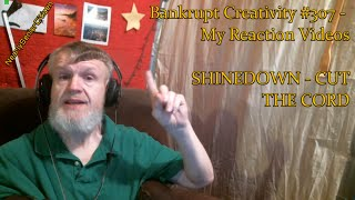 Download Lagu SHINEDOWN - CUT THE CORD : Bankrupt Creativity #307 - My Reaction Videos Gratis STAFABAND
