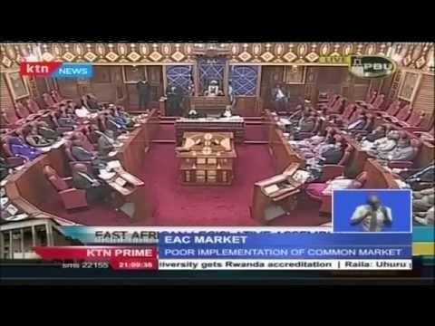 "East African Legislative Assembly and Kenyan senate Speakers blames ""Non-Tarrif barriers"""