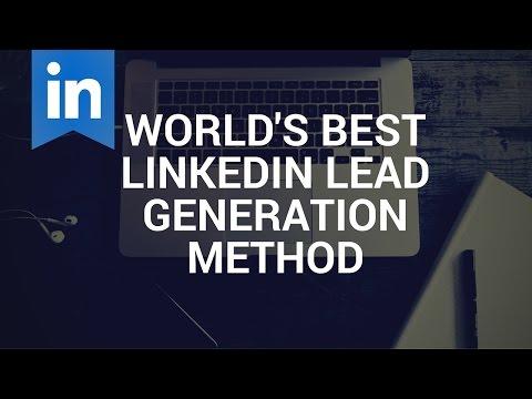 Best Linkedin Lead Generation Method