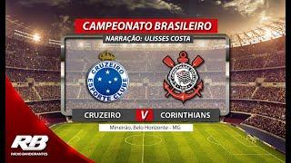 Campeonato Brasileiro - Cruzeiro X Corinthians - 08/06/2019 - AO VIVO