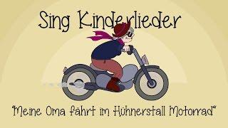 Meine Oma fährt im Hühnerstall Motorrad - Kinderlieder zum Mitsingen   Sing Kinderlieder