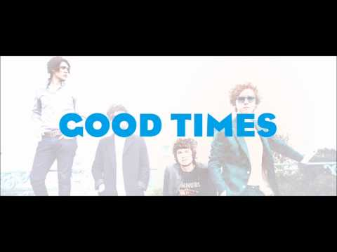 The Kooks - Good Times