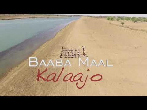 Baaba MAAL  Kalaajo Vidéo Officielle