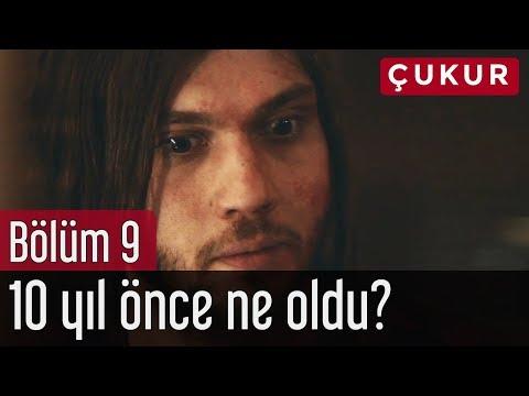 Çukur 9. Bölüm - 10 Yıl Önce Neler Oldu?