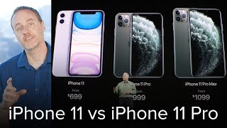 iPhone 11 vs iPhone 11 Pro - what's the difference?