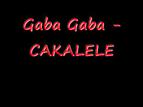 Gaba Gaba - Cakalele