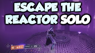 Escape the Reactor Solo Warlock Cheese! No Super [Curse of Osiris Raid Lair]