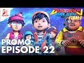 BoBoiBoy Galaxy - Promo Episod 22 (KHAMIS, 7 JUN)