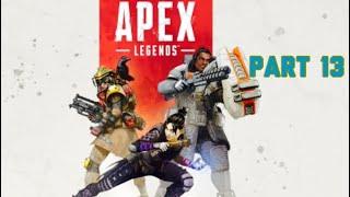 APEX LEGEND´S** Part 13