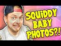 SQUIDDY'S BABY PHOTOS?! - Questions & Answers!