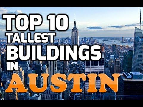 Top 10 Tallest Buildings In AUSTIN