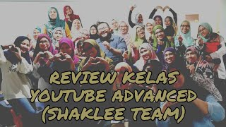 Review - Youtube Advanced Class with Sifu Munzir Rahim | Belajar Youtube Marketing