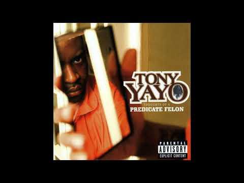 Tony Yayo - Thoughts of a predicate felon (Full Album)