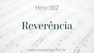 Hino 002 · Reverência
