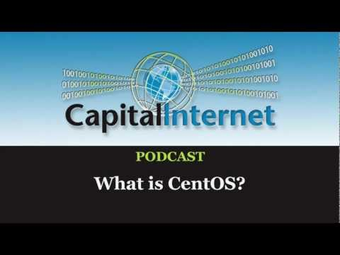 Capital Internet Podcast: What is CentOS?