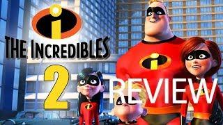 Review Phim Gia Đình Siêu Nhân 2 | Incredibles 2 Phim chiếu rạp hay nhất tháng 6