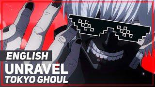 "Tokyo Ghoul - ""Unravel""   April Fools ver   AmaLee"