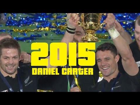 Daniel Carter 2015 Tribute - Farewell to a Legend.