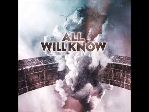 All Will Knoow - A Dying Heart