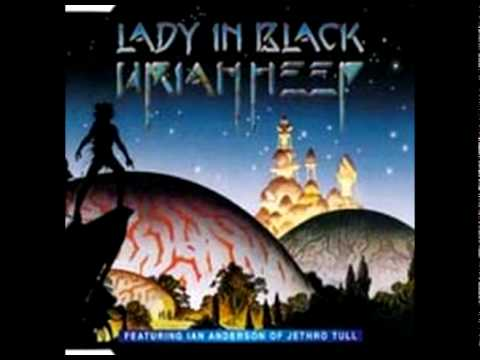 Uriah Heep - Lady in Black