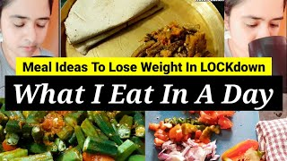WHAT I EAT IN A DAY IN LOCKDOWN | Lockdown Meal Ideas To Lose Weight Fast