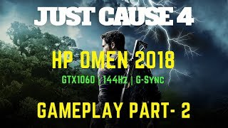 Just Cause 4 Gameplay Part- 2 | HP Omen 15(Ultra Graphics)