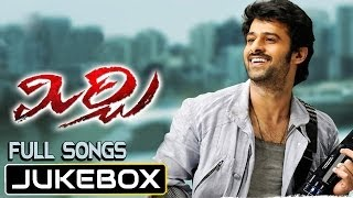 Mirchi - Mirchi Audio Full Track | Jukebox | Prabhas, Richa Gangopadhay, Anushka