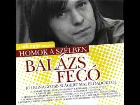 Balázs Fecó - Homok A Szélben