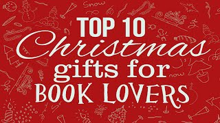 Top Ten Christmas Gifts for Book Lovers 2014