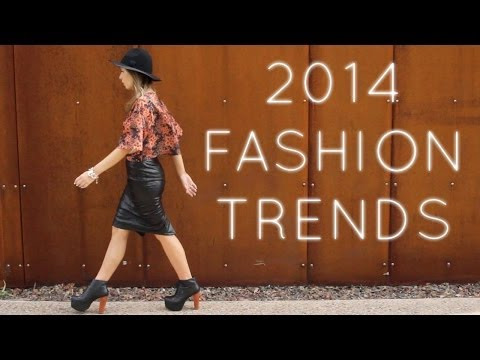 2014 Fashion Trends | How to Style Runway Trends