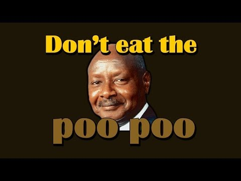 Don't eat the Poo Poo (Uganda anti-gay bill)