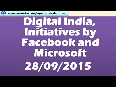 digital India: Initiatives by Google and Microsoft: Current events 28/09/2015 (Part 3/7)