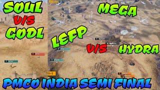 Soul vs Godl gun fight, Hydra vs Mega vs Lefp final circle PMCO India semi final pubg mobile fights