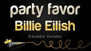 Billie Eilish - party favor (Karaoke Version)