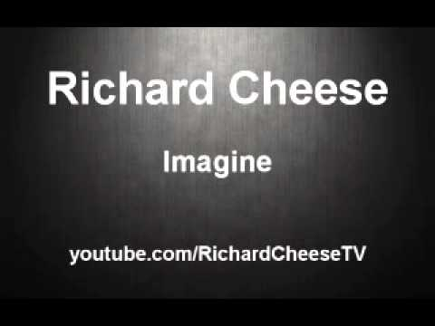Richard Cheese - Imagine