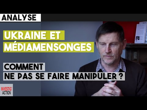 Michel Collon : Ukraine et médiamensonges, comment ne pas se faire manipuler ?