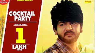Cocktail Party | Mohit Sharma | Ajmer Bhaibiya | Ashish Chaudhary | New Haryanvi DJ Song 2018