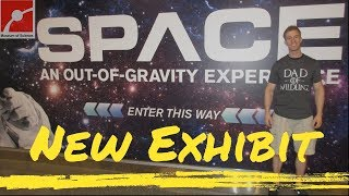 Space: An Out of Gravity Experience| Newest Temporary Exhibit at Boston's Museum of Science