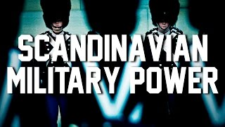 Military Power of Scandinavia │2015│