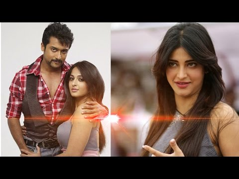 Shruti Haasan out Anushka in with Suriya 'S3' | Latest Tamil Film News & Gossips
