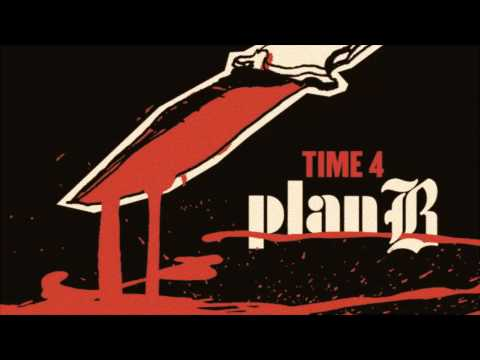 4:Plan B - Its Your Time [Time For Plan B] [EP
