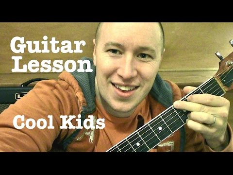 Cool Kids ★ Guitar Lesson ★ EASY RIFF TUTORIAL ★ Echosmith Music Videos